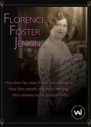 Rent Florence Foster Jenkins: A World of Her Own Online DVD Rental