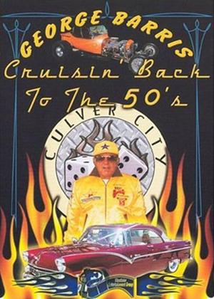 Rent George Barris: Cruisin' Back to the 50s Online DVD Rental