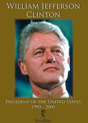 Rent William Jefferson Clinton: President of the United States Online DVD Rental