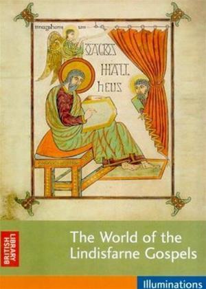 Rent The World of the Lindisfarne Gospels Online DVD Rental