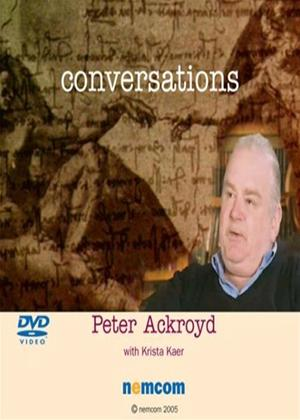 Rent Conversations: Peter Ackroyd with Krista Kaer Online DVD Rental