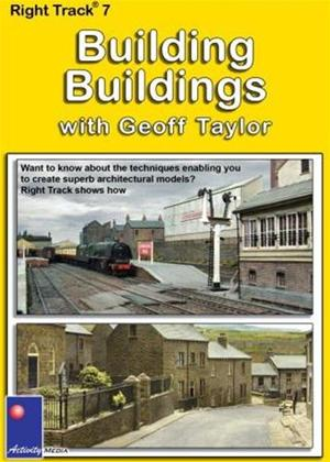 Rent Right Track 7: Building Buildings with Geoff Taylor Online DVD Rental