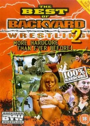 Rent The Best of Backyard Wrestling: Vol.2 Online DVD Rental
