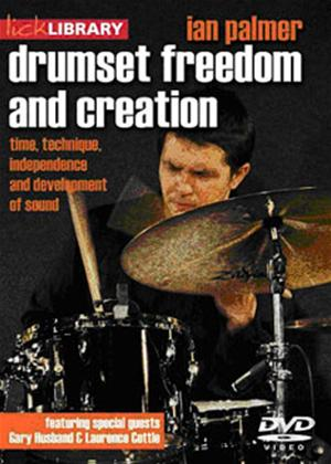 Rent Lick Library: Drumset Freedom and Creation: Ian Palmer Online DVD Rental