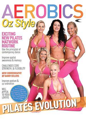 Rent Aerobics Oz Style: Pilates Evolution Online DVD Rental