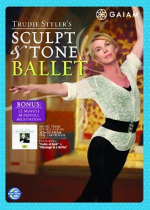 Rent Trudie Styler: Sculpt and Tone Ballet Online DVD Rental