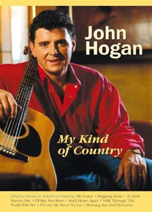 John Hogan: My Kind of Country Online DVD Rental