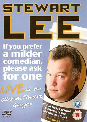 Stewart Lee: If You Prefer a Milder Comedian, Please Ask for One Online DVD Rental