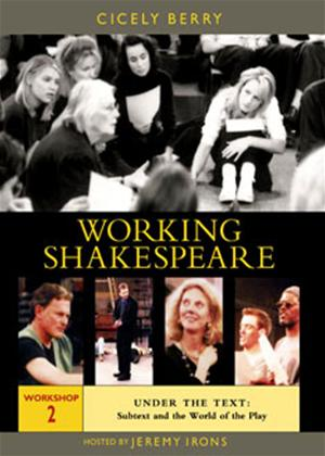 Rent Working Shakespeare: Workshop 2: Under the Text: Subtext and the World of the Play Online DVD Rental
