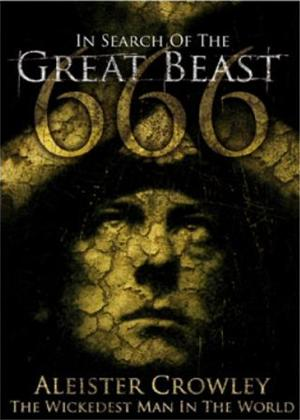 Rent In Search Great Beast: Aleister Crowley: The Wickedest Man in The World Online DVD Rental