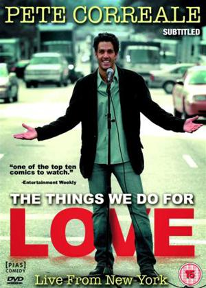 Rent Pete Correale: The Things We Do for Love Online DVD Rental
