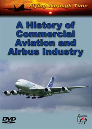 Rent A History of Commercial Aviation and Airbus Industry Online DVD Rental