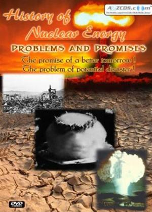 Rent History of Nuclear Energy: Problems and Promises Online DVD Rental
