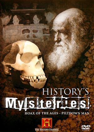 Rent History's Mysteries: Hoax of the Ages: Piltdown Man Online DVD Rental
