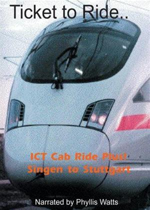 Ticket to Ride: Singen to Stuttgart Online DVD Rental