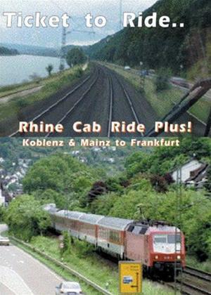 Ticket to Ride: Koblenz and Mainz to Frankfurt Online DVD Rental