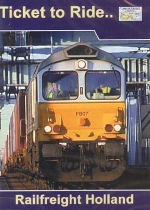 Ticket to Ride: Railfreight in Holland 1 Online DVD Rental
