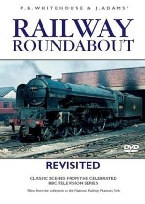 Rent Railway Roundabout Revisited Online DVD Rental