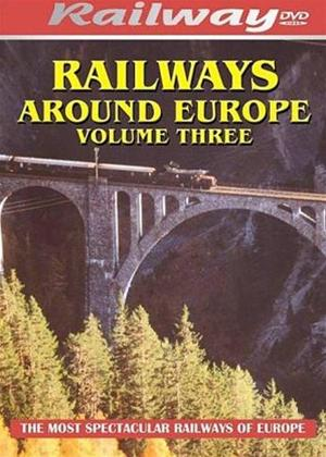 Rent Railways Around Europe: Vol.3 Online DVD Rental