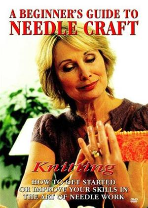 Rent A Beginners Guide to Needlecraft: Knitting Online DVD Rental