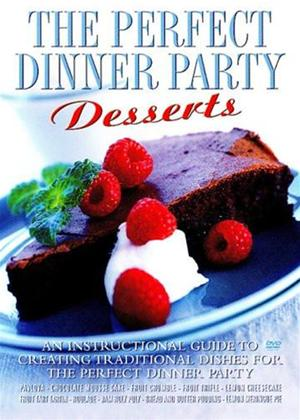 Rent The Perfect Dinner Party: Desserts Online DVD Rental