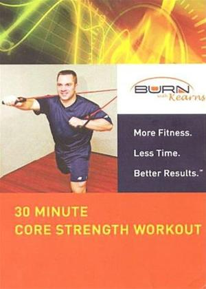 Burn with Kearns: 30 Minute Core Strength Workout Online DVD Rental