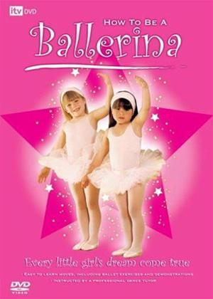 Rent How to Be a Ballerina Online DVD Rental