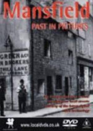 Mansfield's Past in Pictures Online DVD Rental