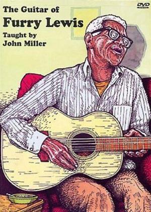 John Miller: The Guitar of Furry Lewis Online DVD Rental