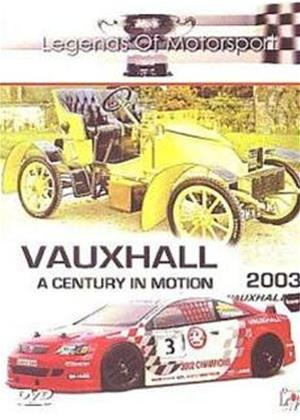 Vauxhall: A Century in Motion 1903-2003 Online DVD Rental