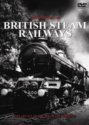 Rent History of British Steam Railways Online DVD Rental