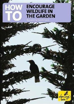Rent How to Encourage Wildlife Into the Garden Online DVD Rental