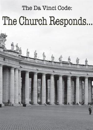 Rent The Da Vinci Code: The Church Responds Online DVD Rental