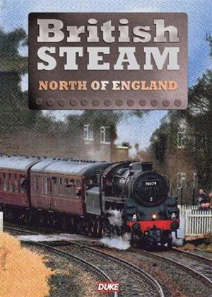 Rent British Steam in the North of England Online DVD Rental