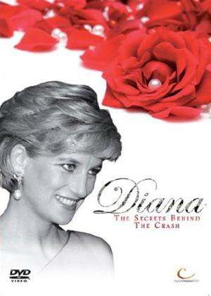 Rent Diana: Secrets Behind the Crash Online DVD Rental