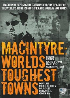 Macintyre: World's Toughest Towns Online DVD Rental