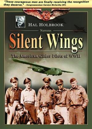 Silent Wings: The American Glider Pilots of World War 2 Online DVD Rental