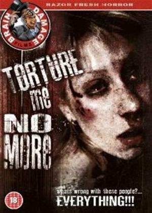 Torture Me No More Online DVD Rental