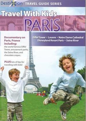 Rent Travel with Kids: Paris Online DVD Rental