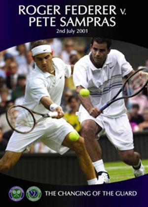 Rent Wimbledon: The Changing of The Guard: Federer V Sampras 2001 Online DVD Rental