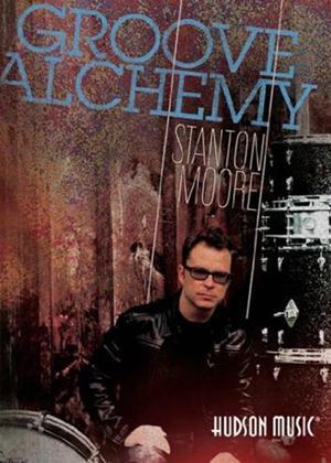Stanton Moore: Groove Alchemy Online DVD Rental
