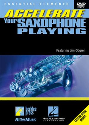 Rent Accelerate Your Saxophone Playing with Jim Odgren Online DVD Rental