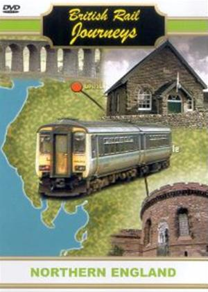 Rent British Rail Journeys: Northern England Online DVD Rental