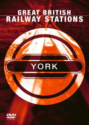 Rent Great British Railway Stations: York Online DVD Rental