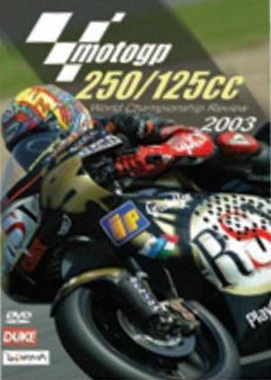 Rent Moto GP 125 / 250 Review: 2003 Online DVD Rental