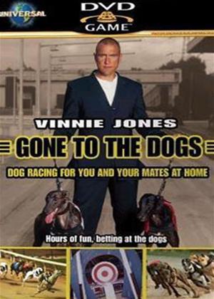 Vinny Jones Gone to the Dogs Online DVD Rental