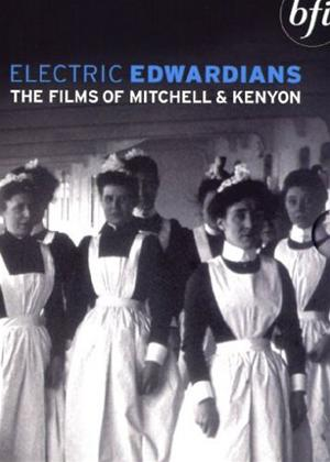 Rent Electric Edwardians: The Films of Mitchel and Kenyon Online DVD Rental