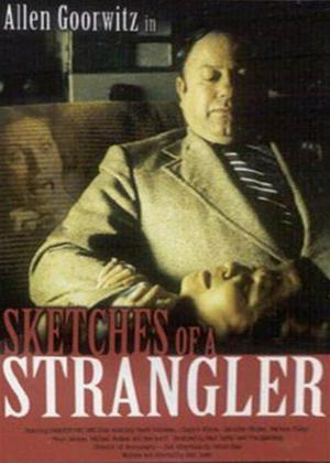 Sketches of a Strangler Online DVD Rental