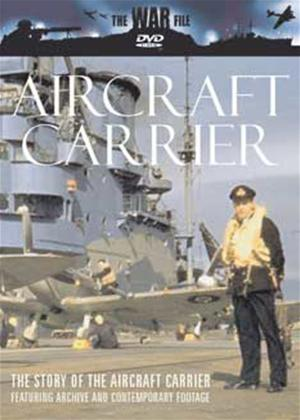 Rent The War File: Aircraft Carrier Online DVD Rental
