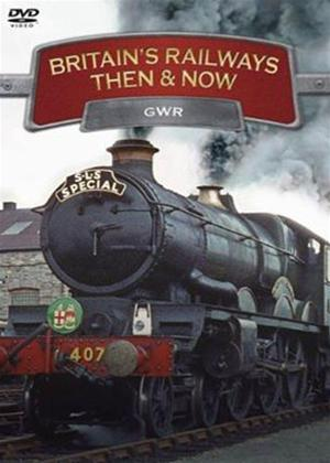 Britain's Railways Then and Now: GWR Online DVD Rental